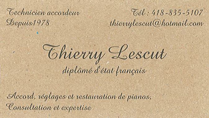 Thierry Lescut, Technicien accordeur de Piano